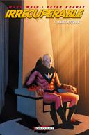 Irrécupérable - T1 : Sans retour - Par Mark Waid & Peter Krause - Delcourt