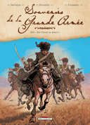 Souvenirs de la Grande Armée – T3 : 1809 – Voir Vienne ou mourir ! - Par Dufranne & Alexander – Delcourt