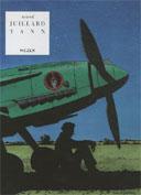 "André Juillard & Yann (""Mezek"") : ""Israël se battant avec des Messerschmitt nazis, c'était un choc visuel »"