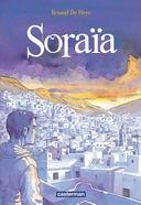 Soraïa - Par Renaud De Heyn - Casterman
