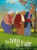La Tête en l'air - Par Pablo Roca (traduction Carole Ratcliff) - Delcourt