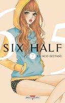 Six Half T7 & T8 - Par Ricaco Iketani - Delcourt Manga