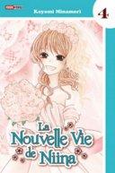 La Nouvelle Vie de Niina T4 - Par Koyomi Minamori - Panini Manga