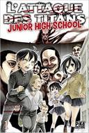 L'Attaque des Titans - Junior High School T1 - Par Hajime Isayama et Saki Nakagawa - Pika Édition