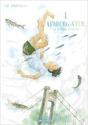 Underwater T. 1 - Par Yuki Urushibara - Ki-oon Latitudes