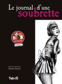 Le Journal d'une soubrette (réédition) - Par Xavier Duvet - Tabou