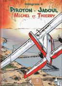 Michel et Thierry - L'intégrale T. 4 - Par Arthur Piroton et Charles Jadoul - Ed. Hibou