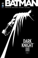 Dark Knight III T1 - Par Frank Miller, Brian Azzarello, Andy Kubert et Klaus Janson - Urban Comics