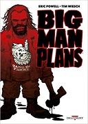 Big Man Plans - Par Tim Wiesch & Eric Powell - Delcourt