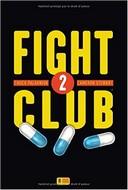 Fight Club 2 - Par Chuck Palahniuk et Cameron Stewart - Super 8 éditions