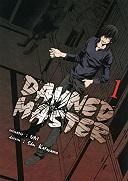 Damned Master T. 1 - Par Uni & Shu Katayama - Komikku Editions
