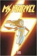 Miss Marvel T.3 | Coup de foudre – Par G. Willow Wilson, Takeshi Miyazawa & Adrian Alphona – Panini Comics