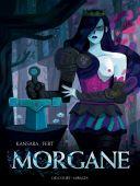 Morgane - Par Kansara & Fert - Ed. Delcourt