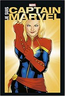Je suis Captain Marvel – Collectif – Panini Comics