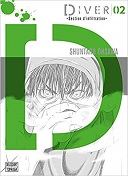 Diver T.2 - Section d'Infiltration - Par Shuntaro Ohsawa - Delcourt / Tonkam