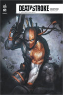 Deathstroke Rebirth T. 7 - Par Christopher Priest, Fernando Pasarin & Carlo Pagulayan - Urban Comics