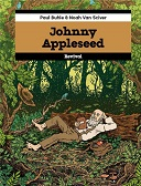 Johnny Appleseed - Par Paul Buhle & Noah Van Sciver - Revival