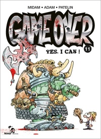 "Game Over T11 : ""Yes, I can"""