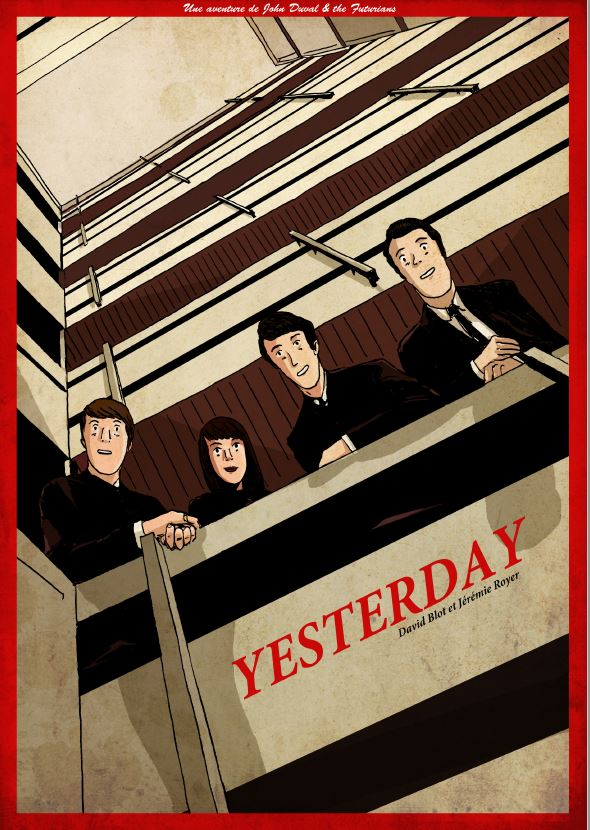 """yesterday"" par David Blot et Jérémie Royer."