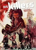 Killers - Par B.Clay Moore & Fernando Dagnino - Bliss Comics