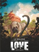 """Love"", la passion du dessin animalier"
