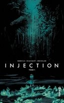 Injection T1 - Par Warren Ellis, Declan Shalvey et Jordie Bellaire - Urban Comics