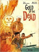 Gold of the Dead - Par Yan, Marie Avril, Panucci et Weytens - Editions Paquet