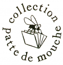 Le retour de la collection Patte de mouche à L'Association