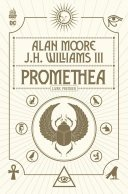 Dense, philosophique, personnel, captivant, prophétique, le Promethea d'Alan Moore & J.H. Williams ressort chez Urban Comics