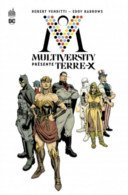 Multiversity présente Terre-X - Par Robert Venditti & Eddy Barrows - Urban Comics