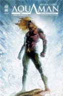 Arthur curry : Aquaman T1 - Par Kelly Sue DeConnick & Robson Rocha - Urban Comics