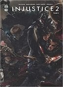 Injustice 2, tome 5 - Par Tom Taylor - Bruno Redondo & Daniel Sampere - Urban Comics