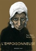 L'Empoisonneuse - Par Peer Meter & Barbara Yelin (traduction Paul Derouet) - Actes Sud / L'AN 2