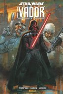 Star Wars : Cible Vador – Par Robbie Thompson, Marc Laming & Stefano Landini – Panini Comics
