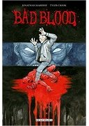 Bad Blood - Par Jonathan Maberry & Tyler Crook - Delcourt Comics