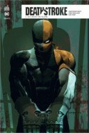 Deathstroke Rebirth T2 - Par Christopher Priest & Carlo Pagulayan - Urban Comics