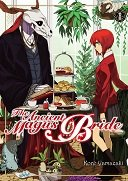 The Ancient Magus Bride T1 - Par Koré Yamazaki - Komikku Editions