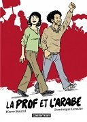 La Prof et l'Arabe - Par Pierre Maurel & Dominique Laroche - Casterman