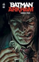 Batman Arkham : Double-Face - Collectif - Urban Comics