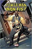 Power Man & Iron Fist T.1 – Par David Walker, Sanford Greene & Flaviano – Panini Comics