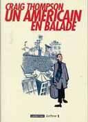 Craig Thompson - Un Américain en Balade - Casterman, collection « Ecriture »