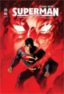 Clark Kent : Superman T. 2 - Par Brian Michael Bendis & Collectif - Urban Comics