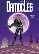 "Damoclès - T3 : ""Perfect Child"" - Par Callède & Henriet - Dupuis"