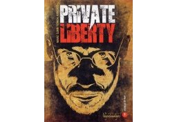 Private Liberty T1 - Par Nérac, Djian, Ternon & Kangaro - Editions Vagabondages