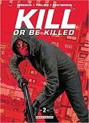 Kill or be Killed T2 - Par Ed Brubaker & Sean Phillips - Delcourt Comics