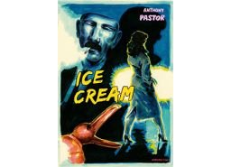 Ice Cream - par Anthony Pastor -(réédition Actes Sud/l'AN 2)