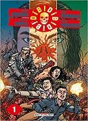 Die ! Die ! Die T.1 - Par Robert Kirkman & Scott M.Gimple - Chris Burnham - Delcourt Comics