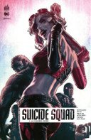 Suicide Squad Rebirth T1 - Par Rob Williams, Jim Lee & Collectif - Urban Comics