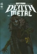 Batman : Death Metal T. 3 - Par Scott Snyder, James Tynion IV & Collectif - Urban Comics