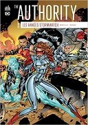 The Authority, les années Stormwatch T1 - Par Tom Raney & Warren Ellis - Urban Comics
